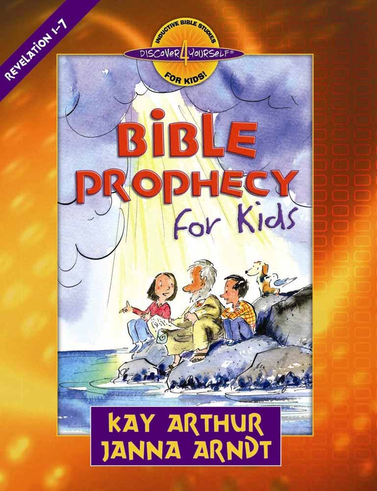Bible prophecy for kids revelation 1 7 discover 4 yourself bible prophecy for kids revelation 1 7 discover 4 yourself inductive bible studies for kids kay arthur janna arndt 9780736915274 amazon books fandeluxe Image collections