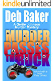 Murder Passes the Buck: Yooper Mystery #1 (A Gertie Johnson Murder Mystery) (English Edition)