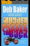 Murder Passes the Buck: Yooper Mystery #1 (A Gertie Johnson Murder Mystery)