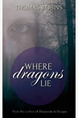 Where Dragons Lie (Dragons of Edgewick Book 1) Kindle Edition