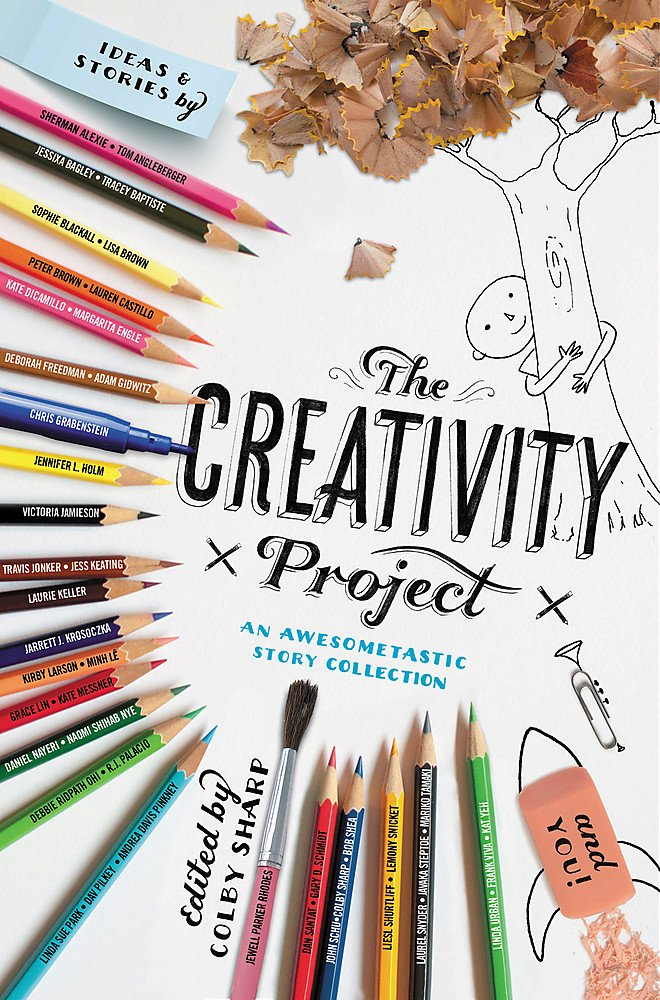 The Creativity Project: An Awesometastic Story Collection by Little, Brown Books for Young Readers