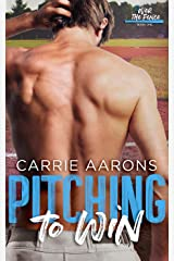 Pitching to Win (Over the Fence Book 1) Kindle Edition