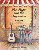 The Singer and The Songwriter: Handbook and Workbook - An Idea Book for Songwriters who Like to Sing and for Singers who…