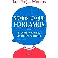 Somos Lo Que Hablamos / We Are What We Say