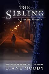 The Sibling (The Braxton Mysteries Book 3) Kindle Edition