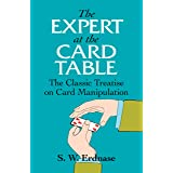 The Expert at the Card Table: The Classic Treatise on Card Manipulation (Dover Magic Books)