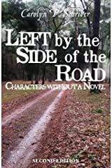 Left by the Side of the Road (The Civil War in South Carolina's Low Country Book 4) Kindle Edition