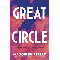 Great Circle: the dazzling, instant New York Times bestseller (English Edition)