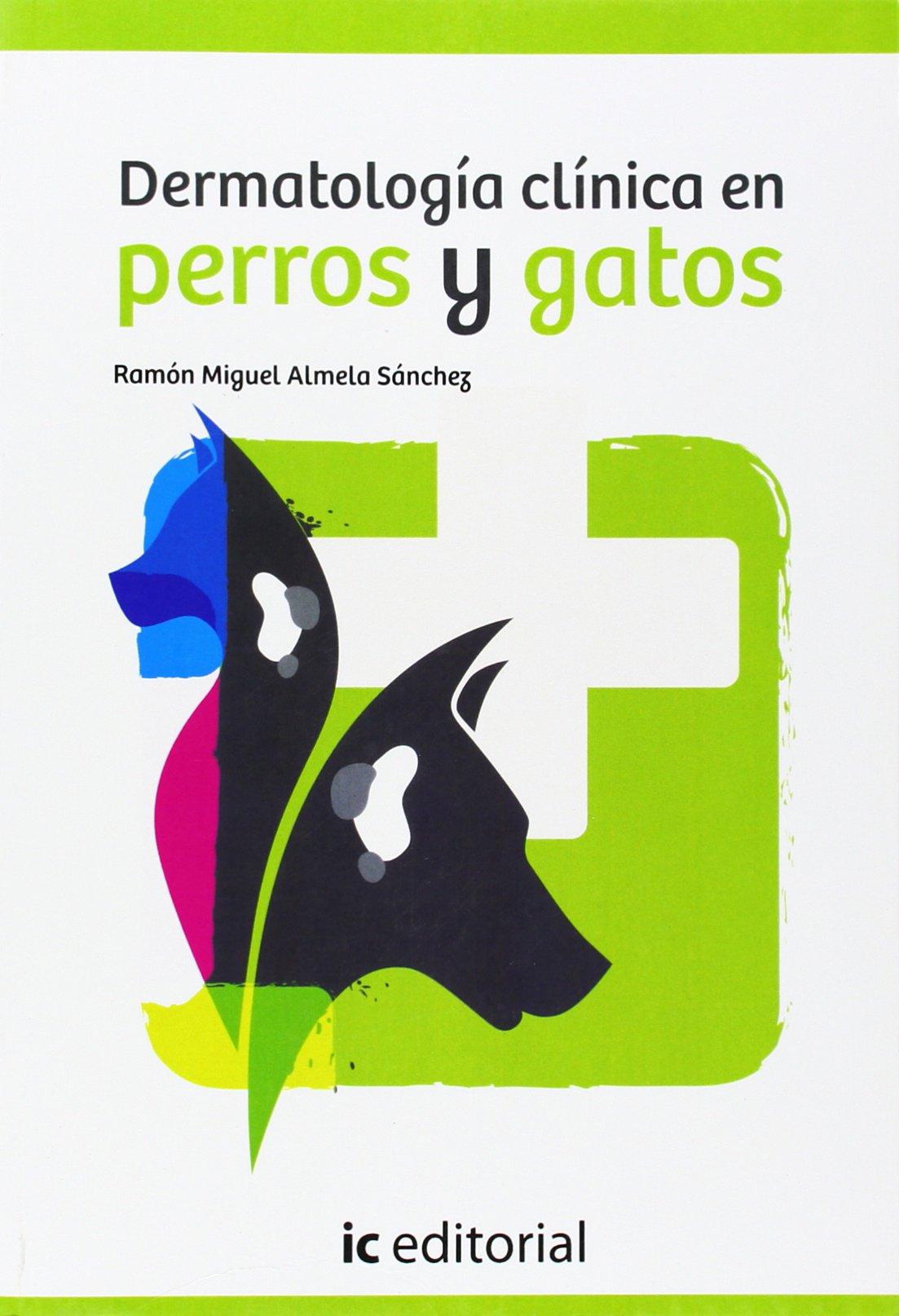 DERMATOLOGIA CLINICA EN PERROS Y GATOS (Spanish) Paperback – 2014