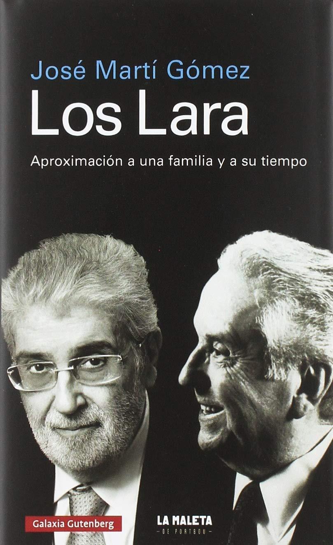 Los Lara (Biografías y Memorias)