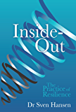 Inside-Out: The Practice of Resilience