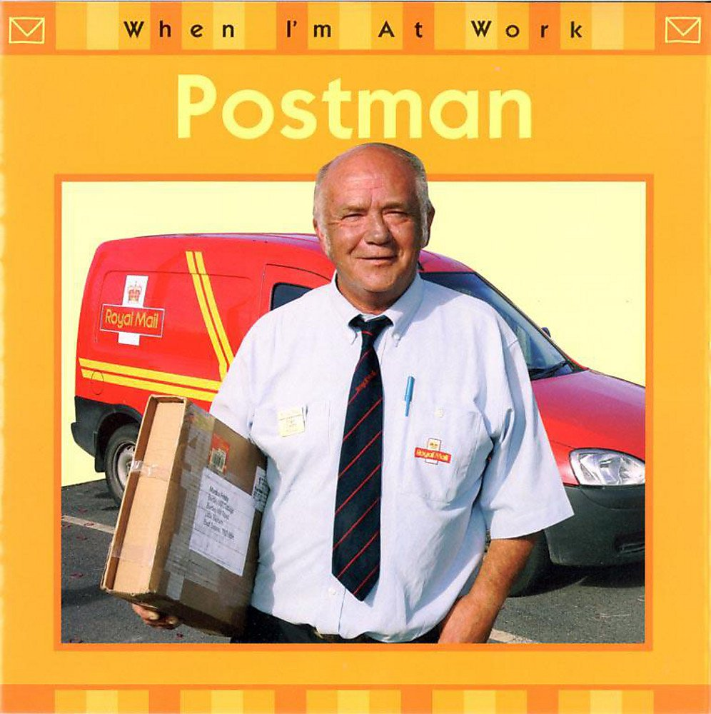 Postman (When I'm at Work)