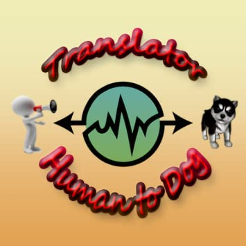 Human To Dog Translator