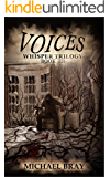 Voices (Whisper Trilogy Book 3)