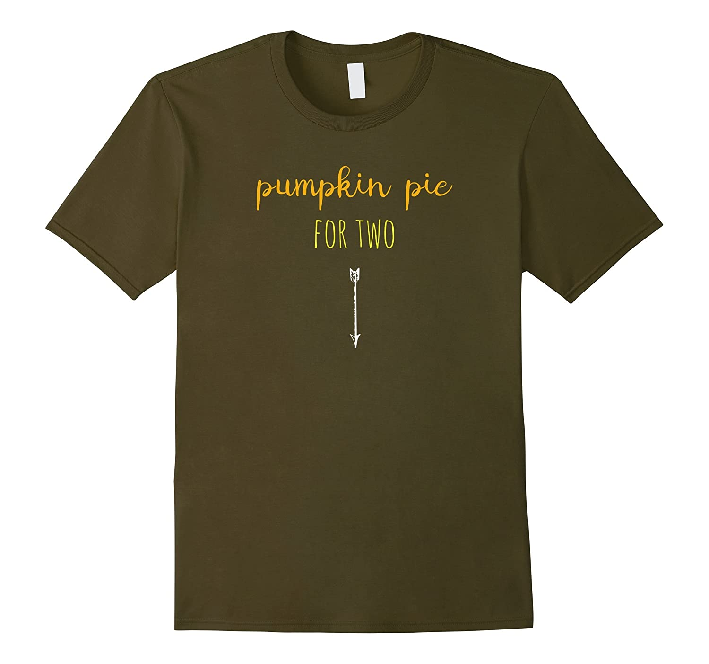 Pumpkin pie for two Pregnancy Announcement Thanksgiving Tee-FL