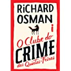 O Clube do Crime das Quintas-Feiras (Portuguese Edition)