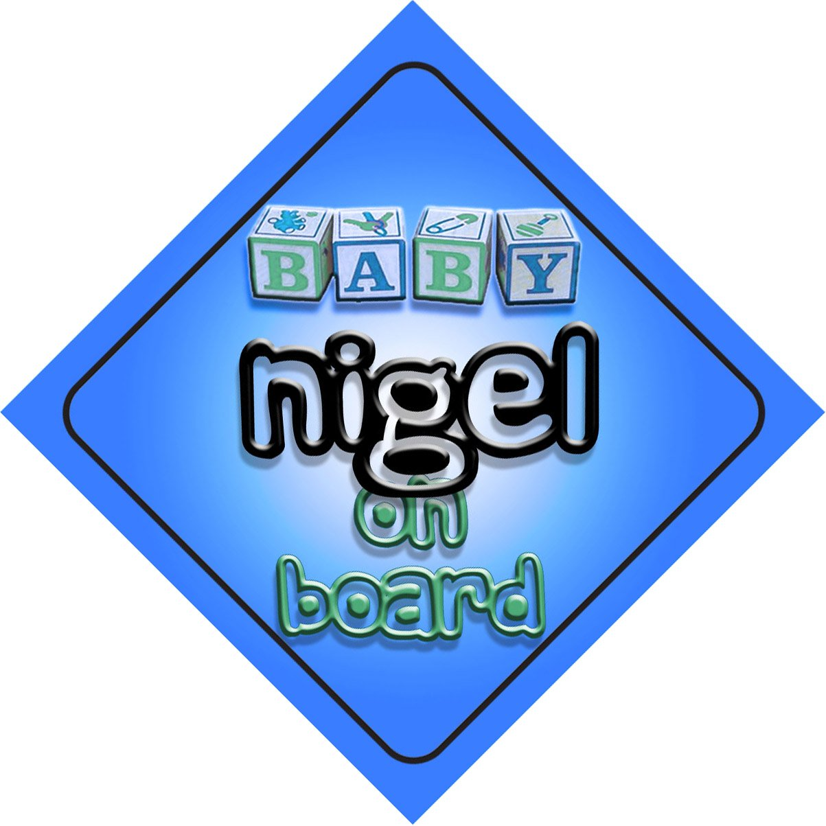 newborn baby present for new child Baby Boy Nigel on board novelty car sign gift