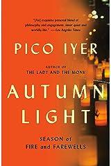 Autumn Light: Season of Fire and Farewells Kindle Edition
