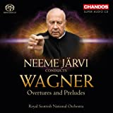 Wagner: Overtures And Preludes [Neeme Järvi, Royal Scottish National Orchestra] [Chandos: CHSA 5126]