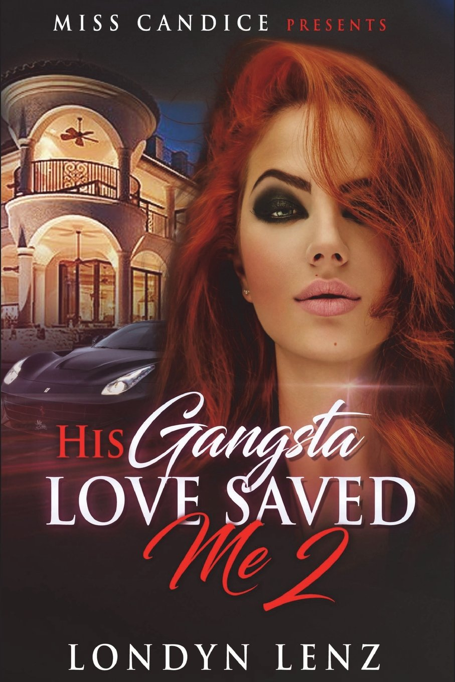 His Gangsta Love Saved Me 2 (Volume 2) ebook