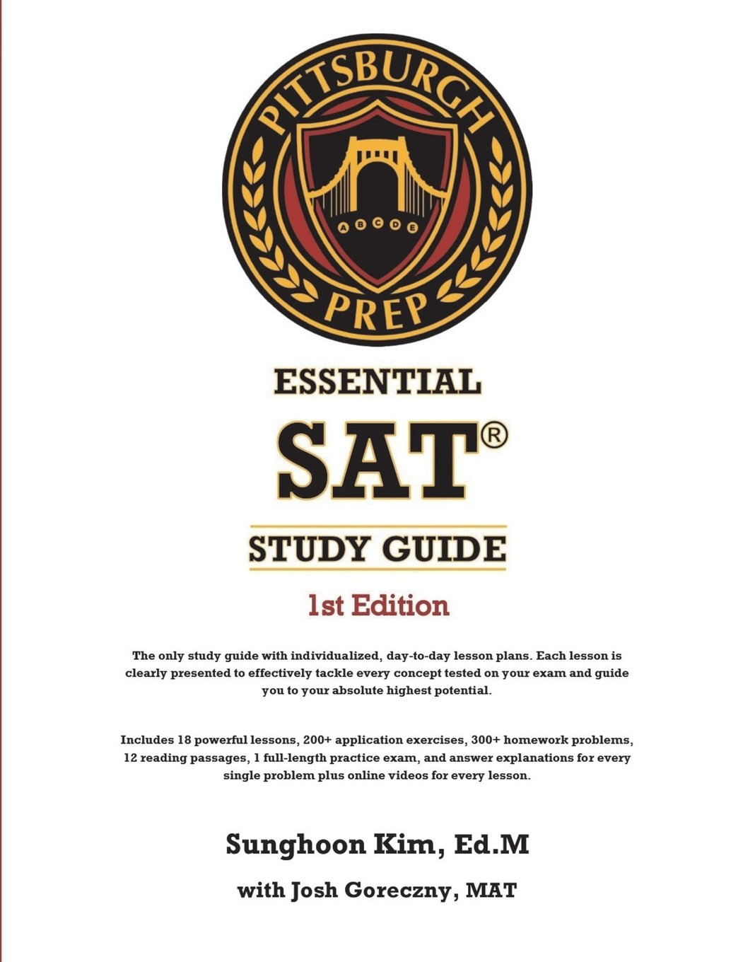 Buy Pittsburgh Prep Essential SAT Study Guide 1st Edition: The Most  Comprehensive and Versatile SAT Study Guide on the Planet Book Online at  Low Prices in ...