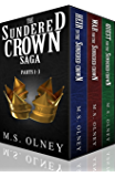 The Sundered Crown Saga: (Books 1-3)