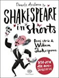 Shakespeare in shorts - Dieci storie di William Shakespeare