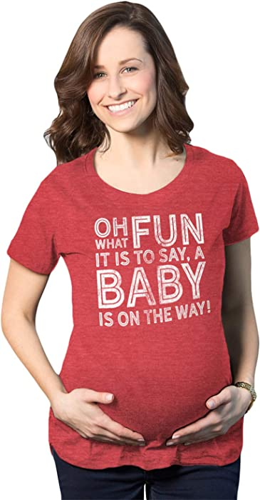 45c14285c745 Maternity Oh What Fun It is to Say A Baby is On The Way Pregnancy Tshirt