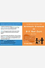 Asperger's Syndrome in 8-11 Year Olds: by the girl with the curly hair (The Visual Guides Book 7) Kindle Edition