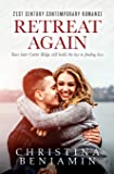 Retreat Again (The Second Chance Romance Series) (Volume 2)