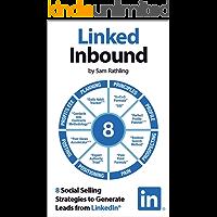 Linked Inbound: 8 Social Selling Strategies to Generate Leads on LinkedIn®