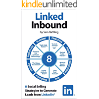 Linked Inbound: 8 Social Selling Strategies to Generate Leads on LinkedIn® (English Edition)