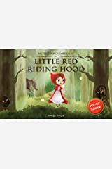 My First Pop Up Fairy Tales - Little Red Riding Hood: Pop Up Books for Children Hardcover