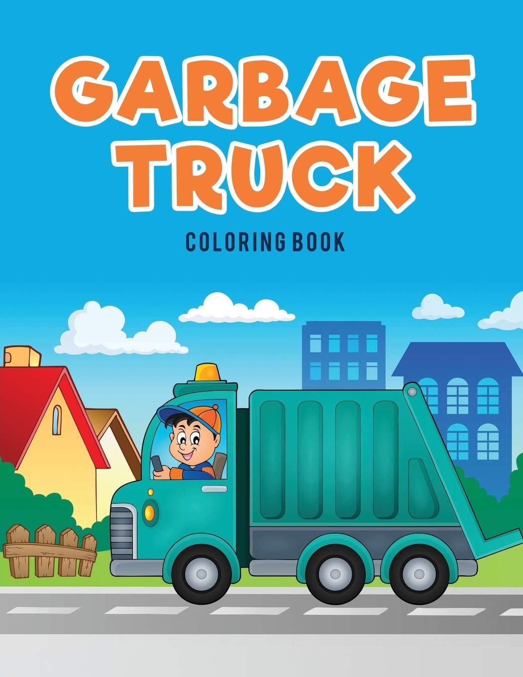 - Garbage Truck Coloring Book: For Kids, Coloring Pages
