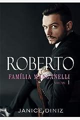 Roberto (Trilogia Família Manganelli - Livro I) eBook Kindle
