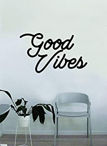 Good Vibes Cursive Wall Decal Home Decor Art Vinyl Sticker Quote Bedroom Teen Inspirational Girls Kids Baby Nursery Playroom Boys Positive Adventure Travel Smile School