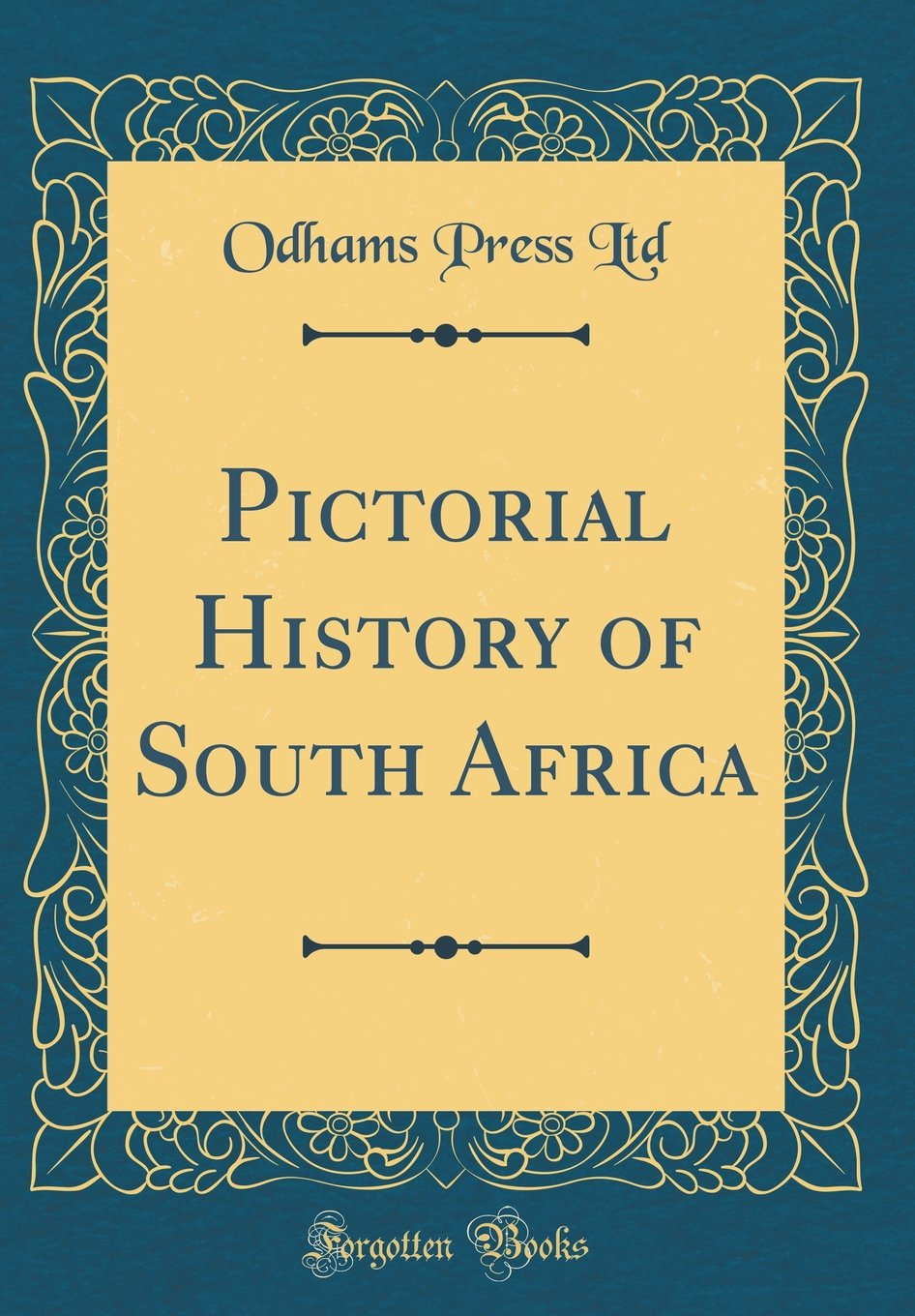 Pictorial History of South Africa (Classic Reprint) pdf epub