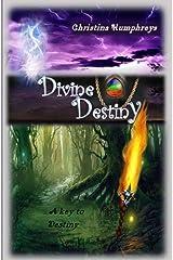 Divine Destiny: A key to destiny Kindle Edition