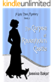 The Corpse at Ravenholm Castle (Lady Thea's Mysteries Book 2)