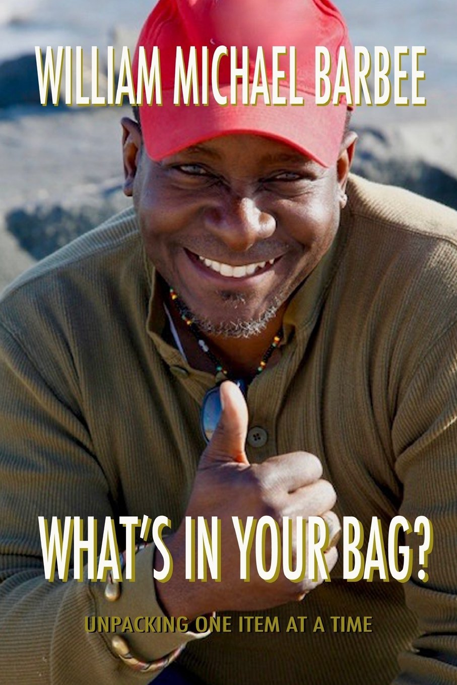 Download What's In Your Bag?: Unpacking One Item at a Time ebook