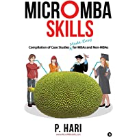 Micromba Skills: Compilation of Case Studies Made Easy for MBAs and Non-MBAs