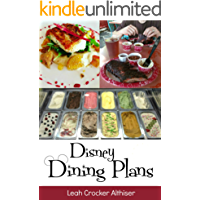 Disney Dining Plan 2018: Tips & Tricks for Making the Most of the Dining Plans at Walt Disney World