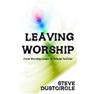 Leaving Worship: From Worship Leader to Atheist Activist
