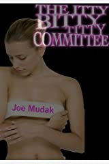The Itty Bitty Titty Committee Kindle Edition