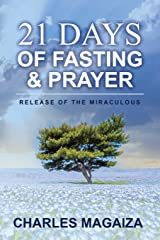Release of the Miraculous: 21 Days of Fasting & Prayer Paperback