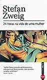 24 Horas Na Vida De Uma Mulher - Coleção L&PM Pocket