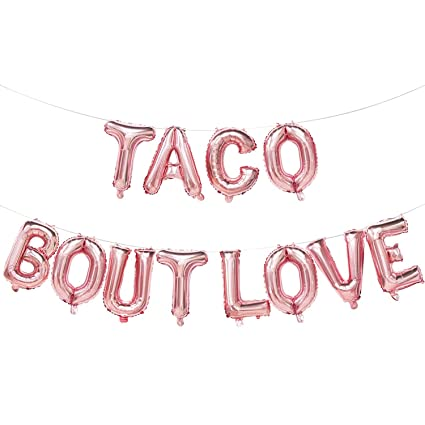 taco bout love balloons rose gold taco bout love banner mexican fiesta themed bridal