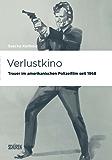 Verlustkino: Trauer im amerikanischen Polizeifilm seit 1968 (Marburger Schriften zur Medienforschung 59)