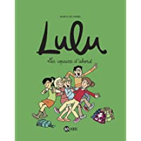 Lulu, Tome 08: Les copains d'abord