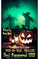 Trick or Treat Thrillers : Best Paranormal 2020 (Trick-or-Treat Thrillers Book 5) Kindle Edition